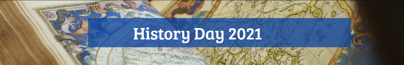 History Day 2021 on a background an early printed map