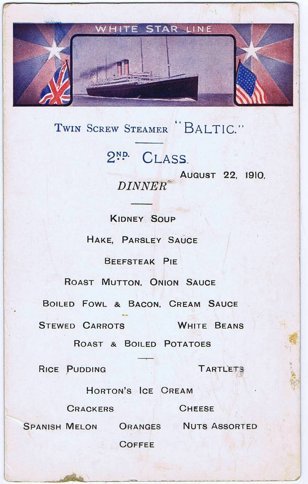 Dinner menu 2nd class. White Star Line Steamer Baltic, Aug 22, 1910