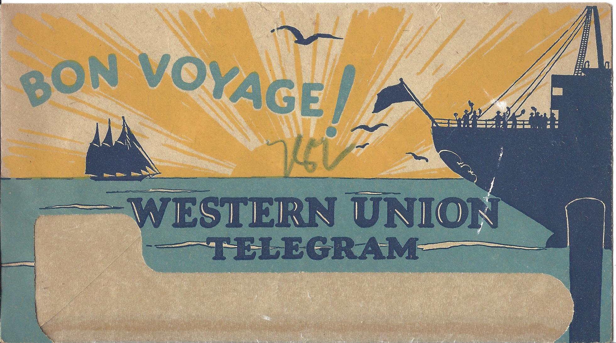 The front of the envelope for a Bon Voyage telegram. Telegrams weren't cheap and were only for special occasions, so the recipients would have been pleased and flattered