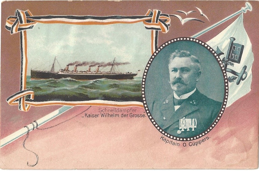 Postcard (undivided back) showing Kapitain O Cüppers and his ship Kaiser Wilhelm der Grosse, n.d.