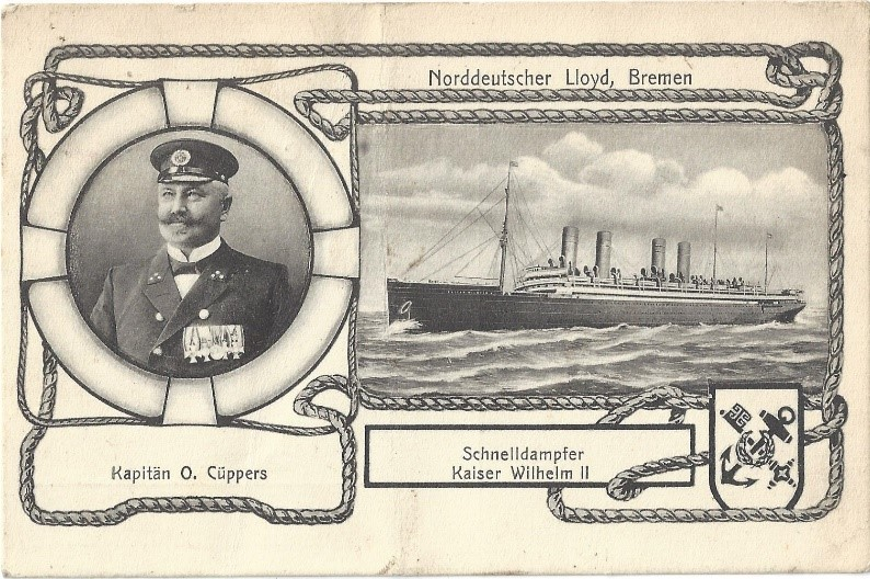 Postcard (divided back) showing Kapitän O Cüppers and his ship Kaiser Wilhelm II, dated 1908