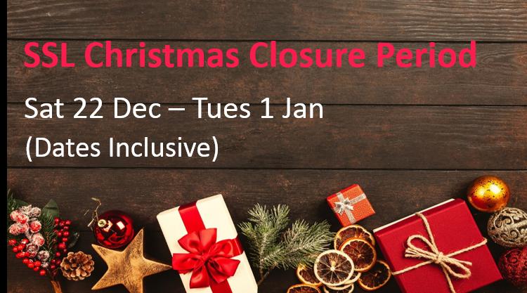 Christmas Closure Period: Sat 22 Dec to Tues 1 Jan (Dates