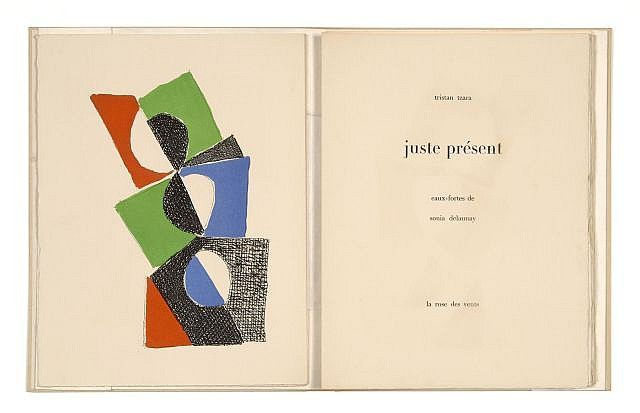Tristan Tzara. juste présente. Illustrated by Sonia Delaunay (Paris: Galerie Louise Leiris, 1961)
