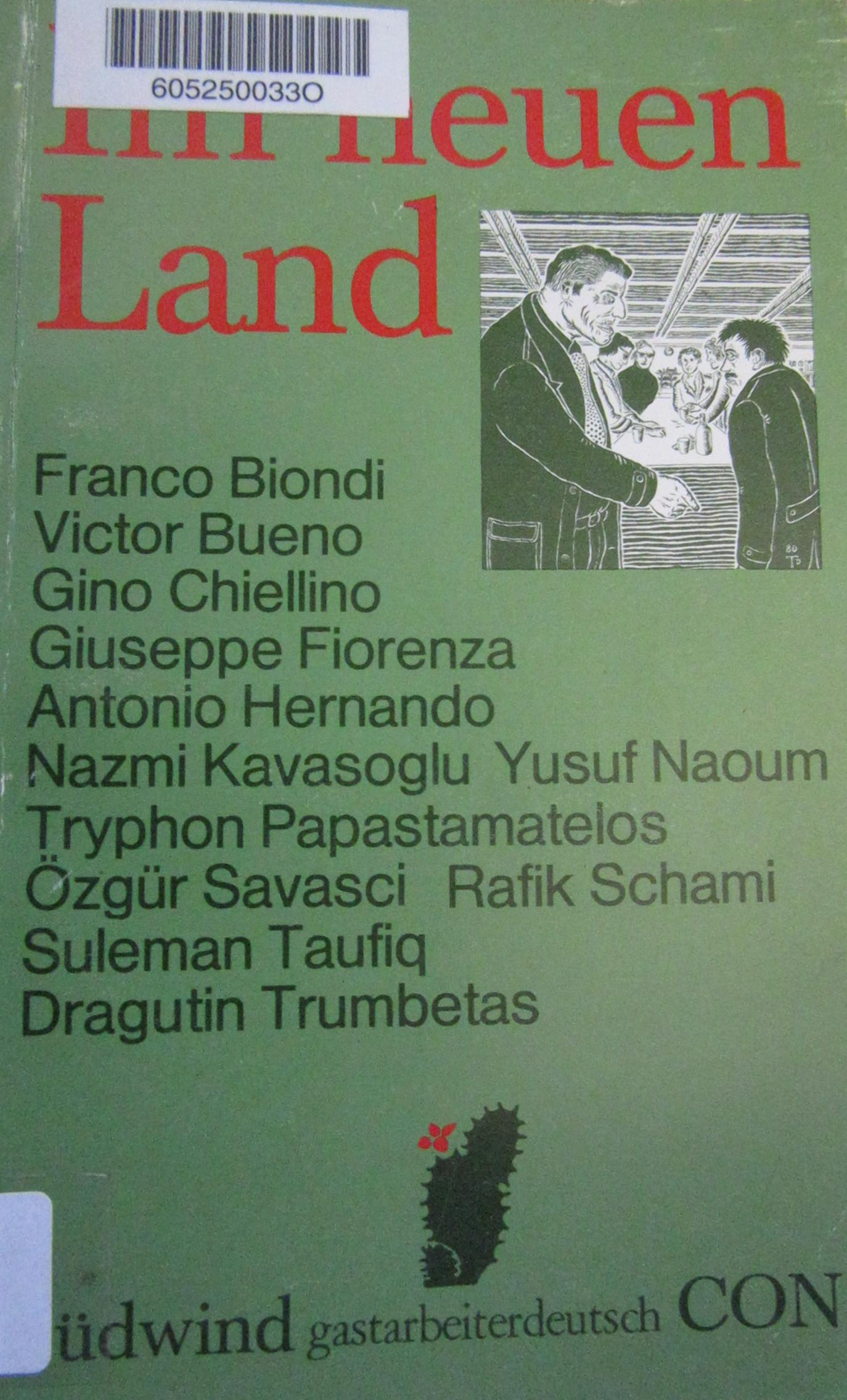 Biondi, Franco, and Dragutin. Trumbetas. Im neuen Land. Bremen: CON Medien- und Vertriebsgesellschaft, 1980.