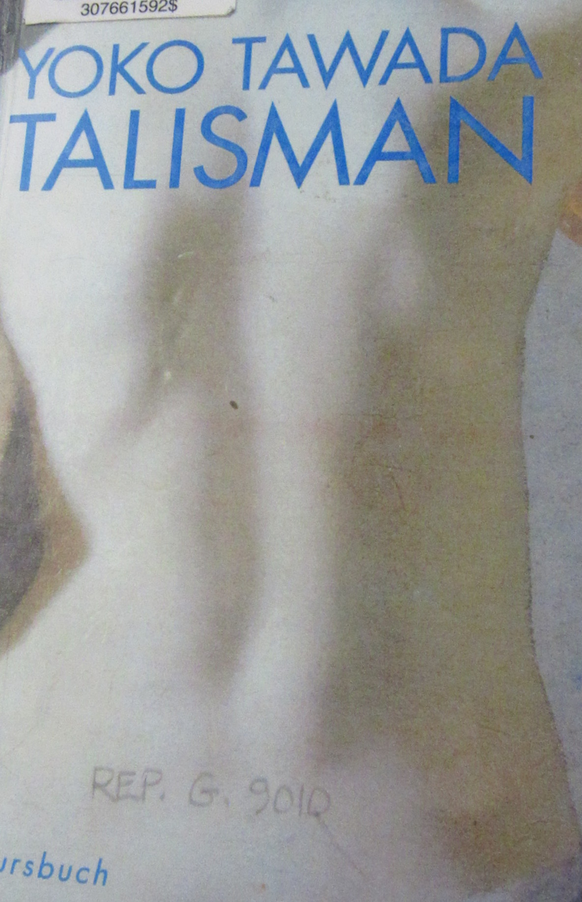 Tawada, Yōko, and Peter. Pörtner. Talisman. Tübingen: Konkursbuch, 1996.