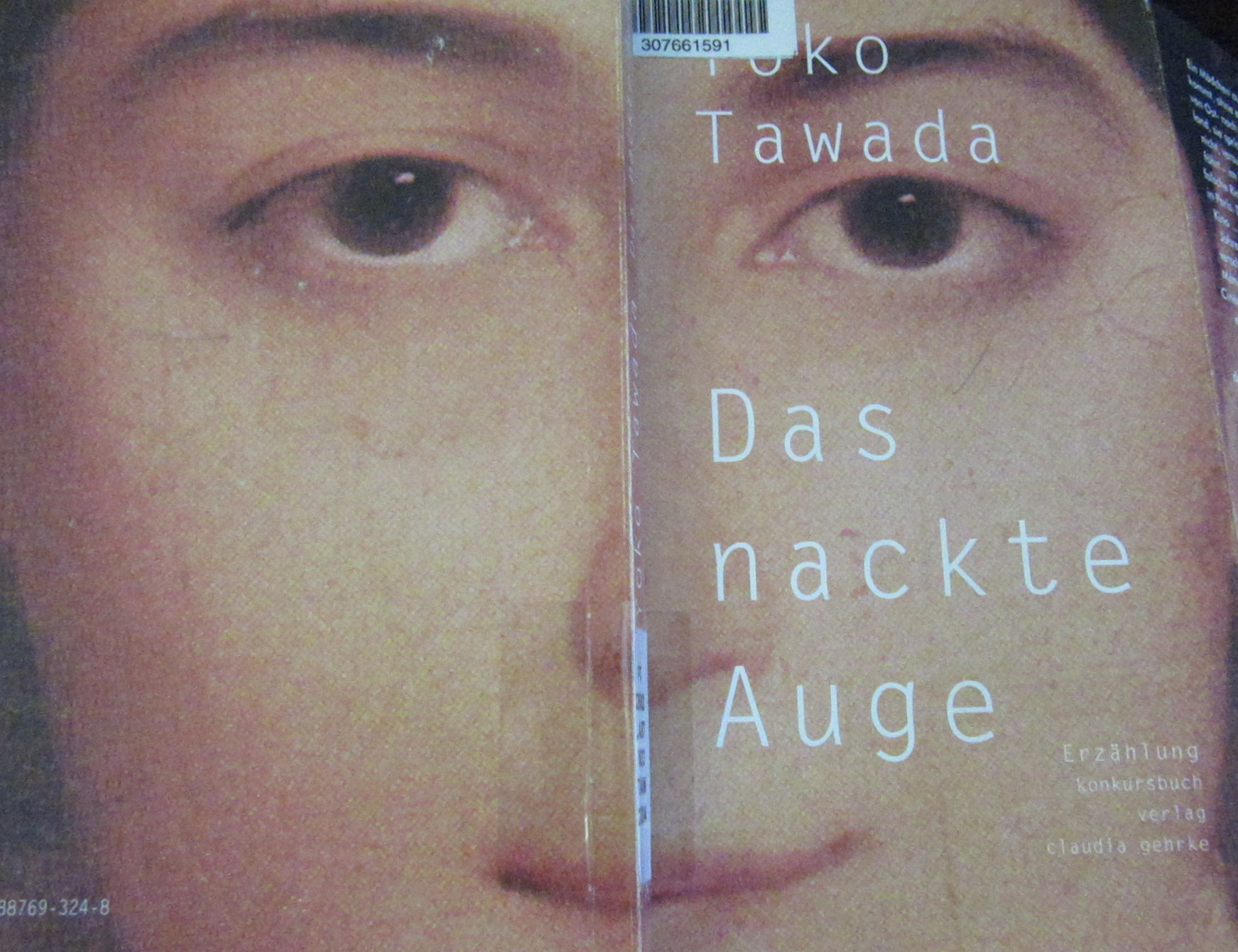 Tawada, Yōko. Das nackte Auge. Tübingen: Konkursbuch Verlag Claudia Gehrke, 2004.