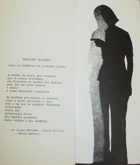 "Lourdes Castro, exhibition catalogue, Galeria 111, Lisbon, c. 1970, with a poem by Helder Macedo; Lourdes Castro and Manuel Zimbro, ""As Cinco Estações"" (from ""Teatro de Sombras""), performance held at Teatro Municipal do Funchal, Funchal, 14-15.07.1977"