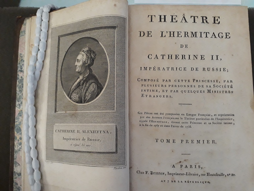 Catherine the Great and others, Théâtre de l'Hermitage de Catherine II, impératrice de Russie, 2 vols (Paris: F. Buisson, Year 7 [1798]) VET.FR.II.B.1412 (v. 1)