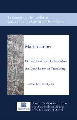 Image of the Taylorian publication of Luther's Ein Sendbrief vom Dolmetschen - an open letter on translating.