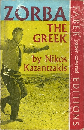 Zorba the Greek (1964) by Nikos Kazantzakis (1883-1957)