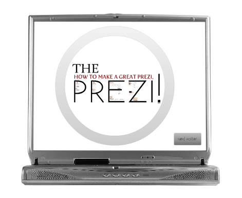 The How to Make a Great Prezi Prezi