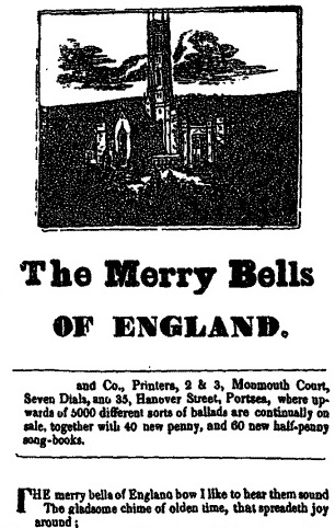 The merry bells of England. Broadside ballad printed c. 1845 by J.Paul and Co.