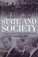 State and Society: A Social and Political History of Britain since 1870 (4th ed)