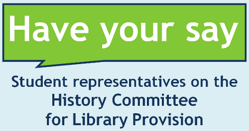 have your say student representatives on the history commhave your say student representatives on the committee for library provision logo