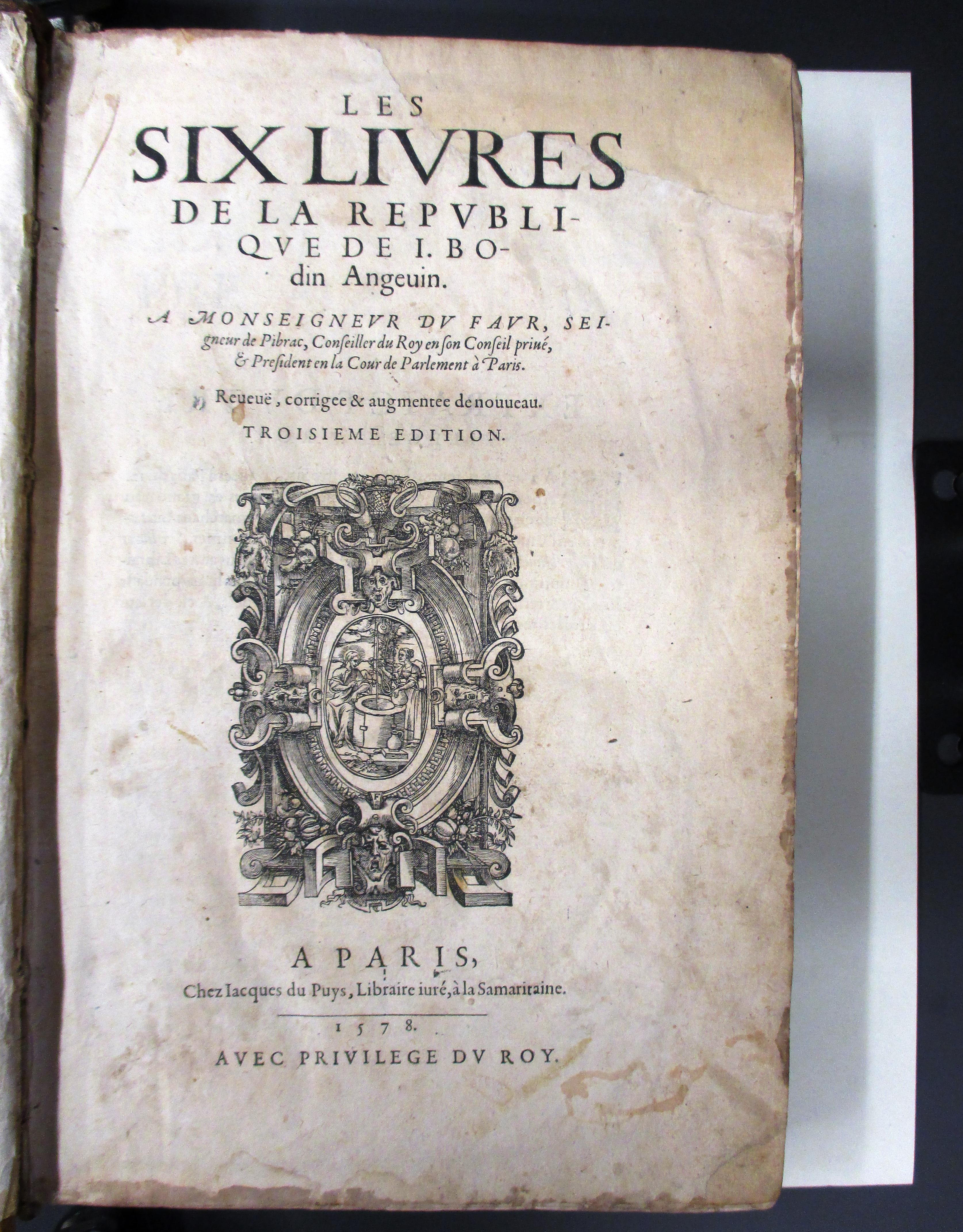 Bodin, Jean. Les six livres de la république de I. Bodin Angevin (3rd ed., 1578. SAYCE.3(OS))
