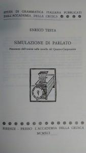 Testa, Enrico. Simulazione di parlato. Fenomeni dell'oralità nelle novelle del Quattro-Cinquecento (Florence: Accademia della Crusca, 1991