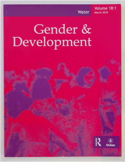 Issue of Oxfam's Gender and Development journal, Volume 18:1, March 2010 focusing on water. Oxford, Bodleian Library, MS. Oxfam PRG/9/8/1/8.