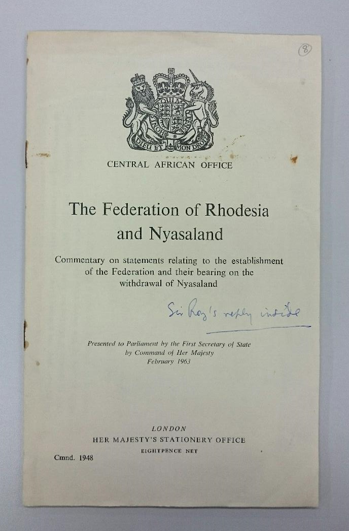 Report on the Central African Federation including a handwritten reply by Sir Roy Welensky inside.