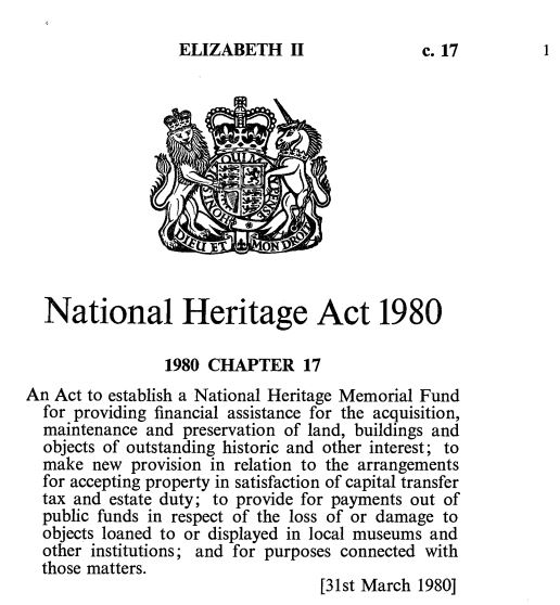 act 645national heritage act 2005 The national heritage act 2005, the only specific statute on the preservation\ud of cultural heritage is seen to have given a narrow definition and scope of\ud cultural heritage unlike the broad scope of cultural heritage given by\ud authors.
